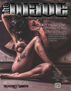 Get your digital copy of The WAVE Entertainment Magazine - Issue 13: The Naked Issue issue on Magzter and enjoy reading it on iPad, iPhone, Android devices and the web.