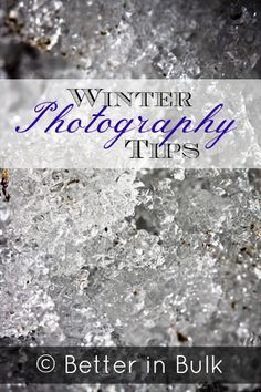 9 Winter Photography Tips For the Everyday Photographer