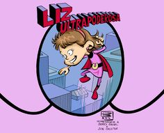 Liz Ultrapoderosa!