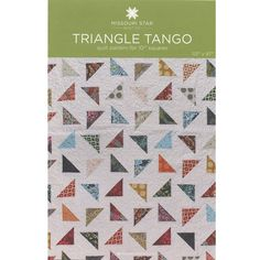 Triangle Tango Quilt Pattern by MSQC - MSQC