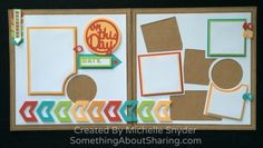 Easy scrapbook layout collage composition with CTMH Artbooking Cricut Cartridge layout overlays and bright color accents. Cricut cartridge available at http://michelle.ctmh.com/Retail/Product.aspx?ItemID=7387CatalogID=1740 #SomethingAboutSharing