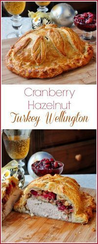 Cranberry Hazelnut Turkey Wellington - VIDEO RECIPE - This golden turkey wellington is a great alternative for Holiday cooking when serving just a few people. So impressive & so easy using frozen puff (Fall Bake Savory)