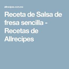 Receta de Salsa de fresa sencilla - Recetas de Allrecipes