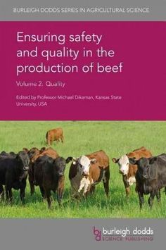 Ensuring Safety and Quality in the Production of Beef: Quality