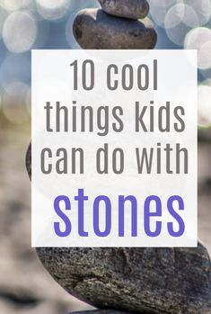 Nature Play: 10 cool things kids can do with stones - simple play and craft ideas thare ECO and cost free. Nature craft and play is the best Parenting Teens, Good Parenting, Parenting Hacks, Different Types Of Play, Diy Projects For Adults, Eco Kids, Easy Homemade Gifts, Baby On A Budget, Simple Crafts