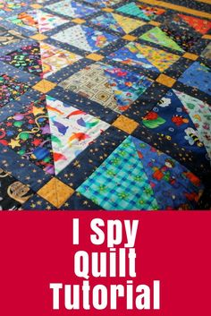 Learn to make an I Spy Quilt - great for kids as it has a mixture of novelty prints so children can find things in the pictures