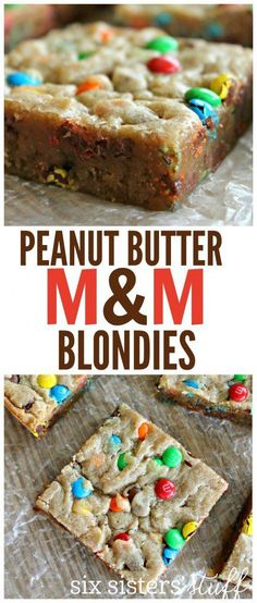 Peanut Butter M&M Blondies recipe. These little bars are too delicious and the perfect dessert. @sixsistersstuff