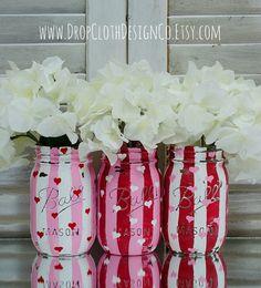 Valentines day mason jar vases! Love them, ❤
