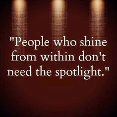 When you see someone struggling to be in the spotlight... just know that their driving force is desperation. They need love. <3 ... & yes, it IS ok to love them from a distance. :)
