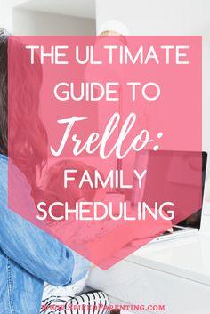 The Ultimate Guide to Trello | Trello | Family Scheduling | Creating a Family Schedule | Trello Family Schedule