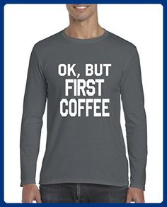 c3ecf825b8 Ugo OK, But First Coffee Gift for Coffee Lovers Birthday Christmas Match  with Softsyle Long Sleeve Men's T-Shirt Tee - Food and drink shirts  (*Amazon ...