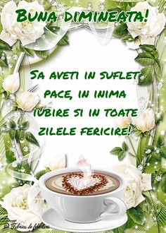 Felicitari de Dimineata - Bună dimineața! Good Morning, Favorite Quotes, Diy And Crafts, Animated Gif, Religion, Dessert, Sayings, Google, Buen Dia