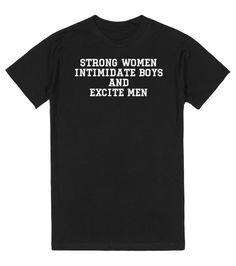498848591 STRONG WOMEN | T-Shirt | Front Sweater Shirt, Couple Tshirts, Sassy Pants
