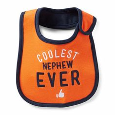 """Coolest nephew ever."" teething bib from Carter's."