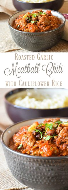 Roasted Garlic Meatball Chili, a warm and inviting way to have your #PickedAtPeak flavor! Low carb homemade meatballs with shredded carrot and cilantro served over cauliflower rice! #AD @walmart