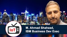 TV #IoT #Interview with Ahmad Shahzad, #Business Development Executive, @IBM. https://amyxinternetofthings.com/2017/08/10/tv-iot-interview-ahmad-shahzad-business-development-executive-ibm/ @IoTRecruiting @IBMWatson #IIoT