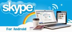 INFOTECH SOFT WAREHOUSE: Skype free for Android