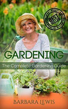 FREE TODAY  -  04/11/2016:  Gardening: The Complete Gardening Guide (Organic Gardening, Vegetables, Herbs, Beginners Gardening, Vegetable Gardening, hydroponics, Container, Vertical, Urban Homesteading) by Barbara Lewis http://www.amazon.com/dp/B01DWOWOAY/ref=cm_sw_r_pi_dp_Uu9cxb0DH5T27 #verticalgardens #hydroponicgardening #urbangardening #organicgardening #containergardening #herbsgarden
