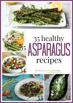 35 Healthy Asparagus Recipes from Healthy Seasonal Recipes (and thanks for including me!)