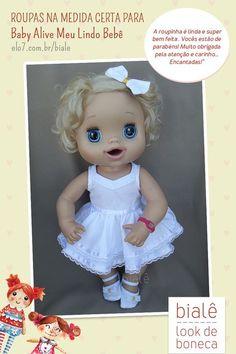 419b077fc Roupas para Baby Alive  na medida certa para a boneca Meu lindo Bebê.  Confira