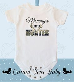 Mommy's Little Hunter Baby Bodysuit for the Baby or by CasualTeeCo, $14.00