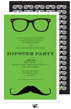 Hipster party...thing is most of my friends would only just have to show up...i have no problem with this