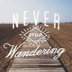 Never stop wandering! From a work from @stefanbrandow | featured by @thedailytype #thedailytype
