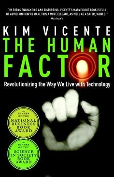 The Human Factor: Revolutionizing the Way We Live with Technology by Kim Vicente http://www.amazon.co.uk/dp/B0047O2H9W/ref=cm_sw_r_pi_dp_kkPbxb0N3A468