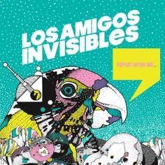"""Amigos Invisibles estrenan nuevo disco """"Repeat After Me"""""""
