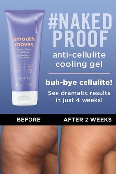 NakedProof Smooth Moves Anti-Cellulite Cooling Gel by AVON – Fitness Tips Cellulite Wrap, Causes Of Cellulite, Cellulite Exercises, Cellulite Remedies, Reduce Cellulite, Anti Cellulite, Thigh Cellulite, Cellulite Workout, Bath Body Works