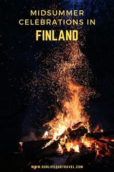 Midsummer, in Finnish Juhannus, is usually on a Saturday between June 20 and June 26 when the summer solstice is celebrated. In Finland, among other countries, a bonfire is lit at the eve of midsummer and visiting the sauna is also part of the program. Europe Travel Tips, Travel Advice, Us Travel, Travel Plan, Travel Destinations, Family Camping, Family Travel, Camping Tips, Winter Travel