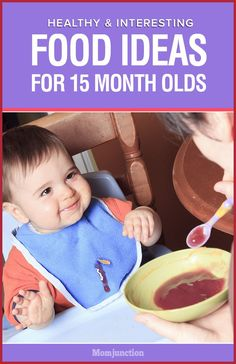 What to feed a 15 month old baby? Here are various food ideas, meal plans, diet chart and things to remember when it comes to a 15 month old baby food.