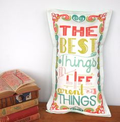 The Best Things in Life Aren't Things cushion - White - nursery baby, by CecilyMae Handmade on Folksy, £18.00