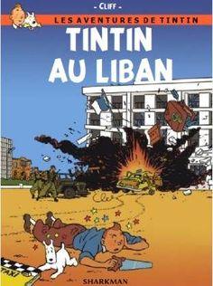 Les Aventures de Tintin - Album Imaginaire - Tintin au Liban