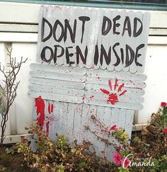 """How to make the famous """"don't open, dead inside"""" door as a prop for your Halloween decor or Walking Dead party! Great with my Barbie Zombies."""