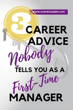 3 Honest Career Advice for First-Time Managers - Business Management - Ideas of Business Management - 3 Honest Career Advice for First-Time Managers ChampLeaders Leadership Coaching, Leadership Development, Communication Skills, Leadership Qualities, Personal Development, Effective Communication, Life Coaching, Business Management, Women Health