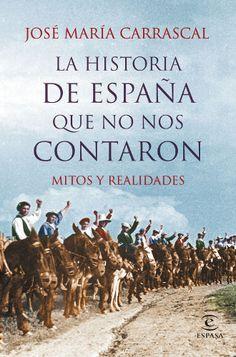José María Carrascal analiza mitos y realidades sobre la historia de España en su nuevo libro - http://www.actualidadliteratura.com/jose-maria-carrascal-analiza-mitos-y-realidades-sobre-la-historia-de-espana-en-su-nuevo-libro/
