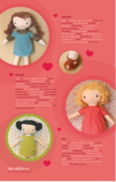 Kit, Chloe & Louise, A Wee Wonderfuls Put-Together Book  Complete, easy-to-follow instructions for sewing three 16 dolls, 4 outfits and a pair of shoes. Also included—detailed yarn hair instructions, and mini paper dolls with outfits. Full-size pattern pieces. 24 pages.