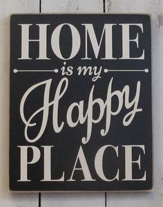 Home Is My Happy Place Cottage Decor by CottageHouseSigns