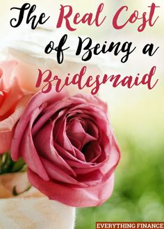 Being a bridesmaid is an honor, but it's also expensive. Here's the REAL cost of being a bridesmaid so you know what costs to expect.