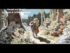 Hansel and Gretel by Jacob & Wilhelm Grimm - Children's Short Works - Free Audio Book - YouTube