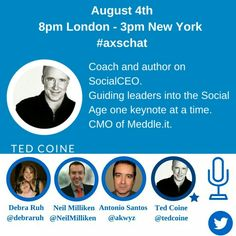 """This week on #Axschat twitter chat our guest is Ted Coine, CMO of Meddle.it, ex Gartner and author of the acclaimed book """"A World Gone Social"""". #axschat #socialmedia #entrepeneur #Startup #dyslexia #neurodiversity #a11y #tedspeaker #accessibility #h2h #cmo #pwd #twitterchat #twitter #digitalinclusion with @debraruh & @neil_milliken"""