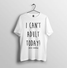 311572355 Details about I Can't Adult Today - Funny Humour Joke Slogan Tee - Mens  Unisex T-Shirt S-2XL