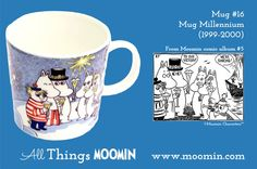 Moomin mug - Millennium by Arabia Mug - Millennium Produced: Illustrated by Tove Slotte and manufactured by Arabia (official) The original comic strip can be found in Moomin comic album Moomin Shop, Moomin Mugs, Tove Jansson, My Childhood, Comics, Tableware, History, Baby Boy, Album