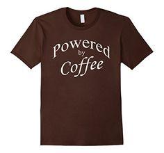 Powered by Coffee Spuzzo Tee Shirts https://www.amazon.com/dp/B01MQNDL9M/ref=cm_sw_r_pi_dp_x_iQWwybN9ZW409