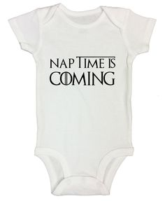 Funny Kids Game Of Thrones Onesie Naptime Is Coming Newborn Shirt Funny Threadz 0 3 months White >>> You can find more details by visiting the image link. (This is an affiliate link) Funny Babies, Funny Kids, Cute Babies, Newborn Outfits, Boy Outfits, Cool Baby Clothes, Holding Baby, Baby Fever, Games For Kids