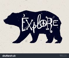 Vintage style bear with slogan. Explore. Tattoo and travel, adventure, wildlife symbol. The great outdoors. Isolated vector illustration.