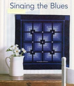 Singing The Blues Quilt Pattern Pieced TL