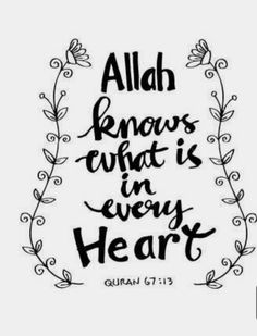 Allah knows everything ❤️ Meaningful Quotes About Life, Quran, Allah, Life Quotes, Words, Quotes About Life, Quote Life, Living Quotes, Quotes On Life