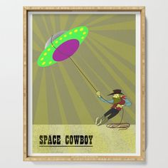 Space Cowboy Serving Tray by edream Space Cowboys, Cute Gifts, Tray, Beautiful Gifts, Trays, Board